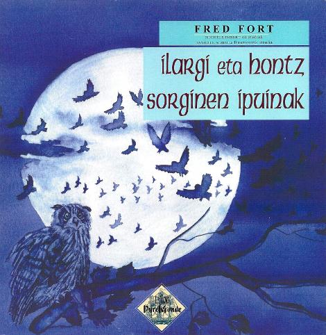 Fred Fort - Ilargi eta hontz sorginen ipuinak.